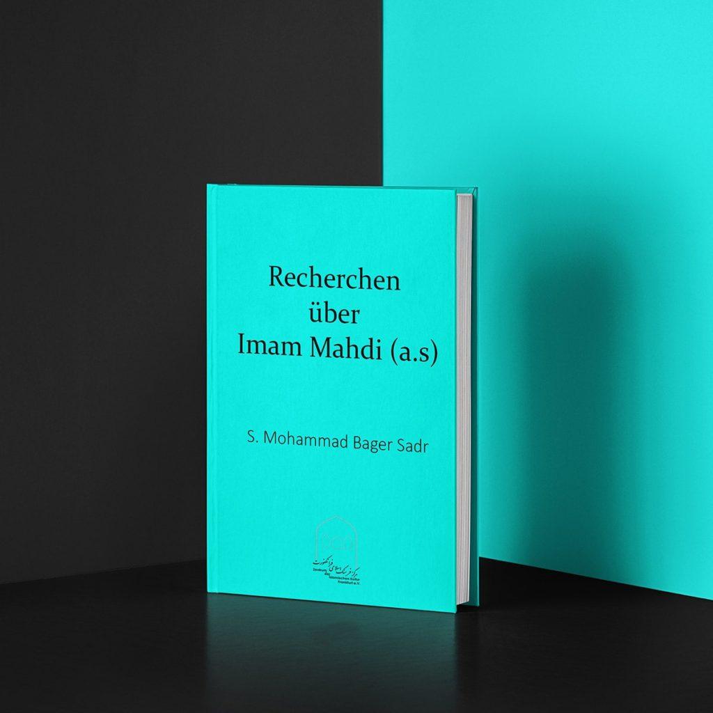 Recherchen über Imam Mahdi (a.s)