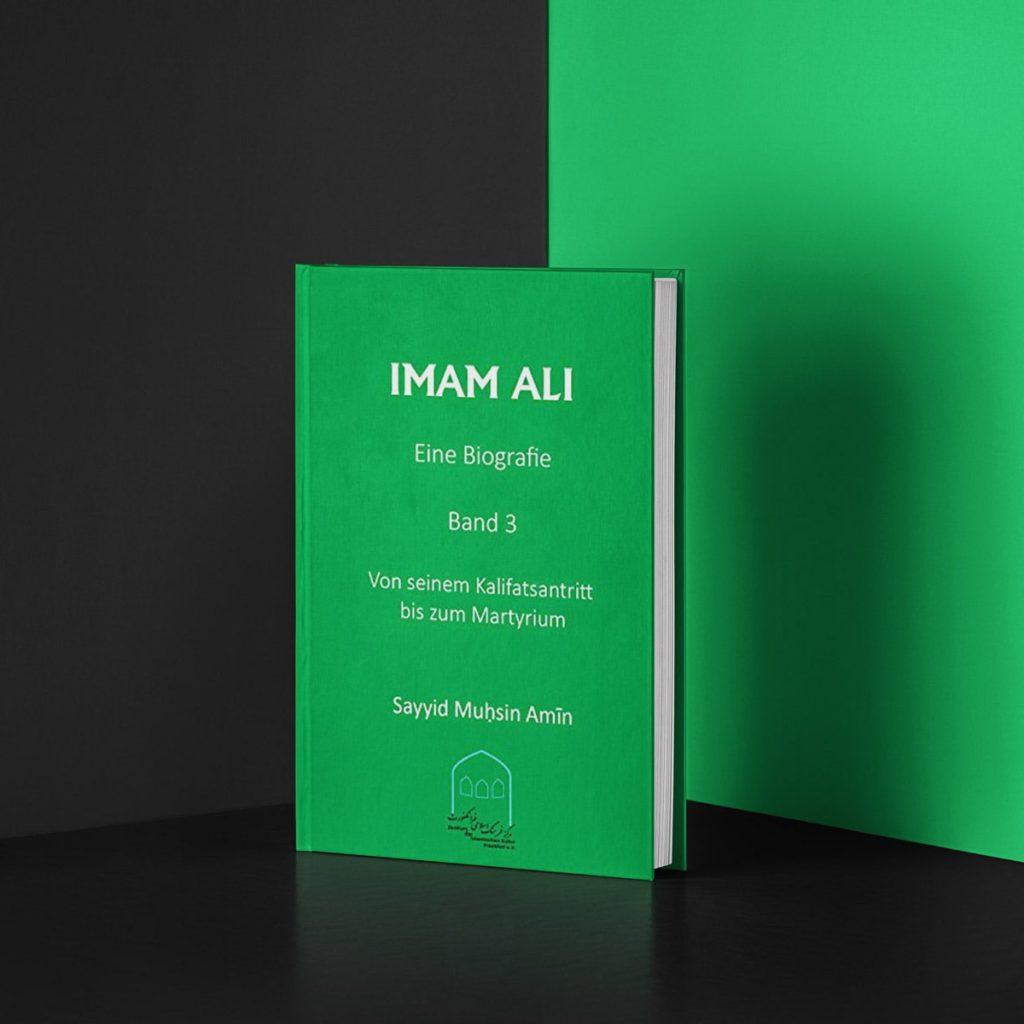 IMAM ALI: Eine Biografie 3